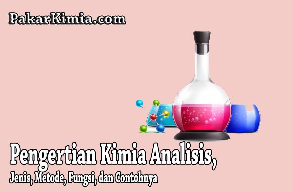 Kimia Analisis Adalah