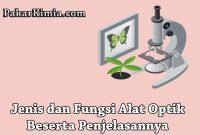 Jenis dan Fungsi Alat Optik